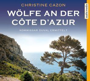 Wölfe an der Côte d'Azur von Cazon,  Christine, Stockerl,  Hans Jürgen