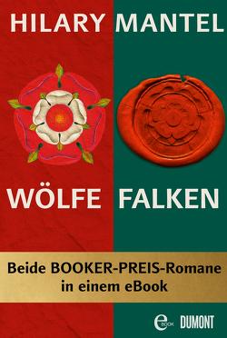 Wölfe & Falken von Löcher-Lawrence,  Werner, Mantel,  Hilary, Trabant,  Christiane