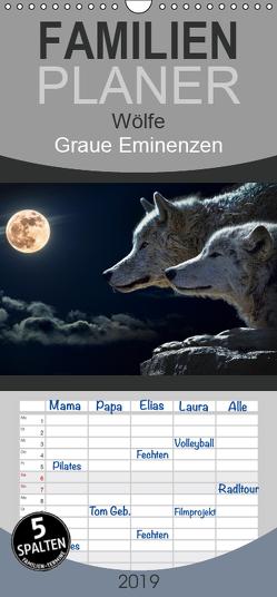 Wölfe. Graue Eminenzen – Familienplaner hoch (Wandkalender 2019 , 21 cm x 45 cm, hoch) von Stanzer,  Elisabeth