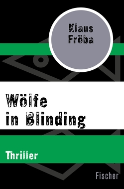 Wölfe in Blinding von Fröba,  Klaus