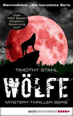 Wölfe – Mystery-Thriller-Serie Sammelband von Stahl,  Timothy