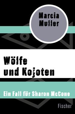 Wölfe und Kojoten von Blaich,  Monika, Kamberger,  Klaus, Muller,  Marcia