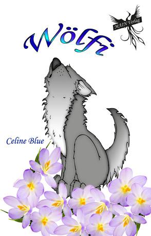 Wölfi von Blue,  Celine