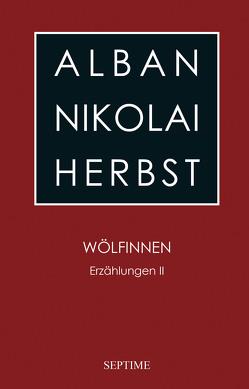Wölfinnen von Gross,  Elvira M., Herbst,  Alban Nikolai