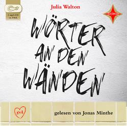 Wörter an den Wänden von Minthe,  Jonas, Topalova,  Violeta, Walton,  Julia