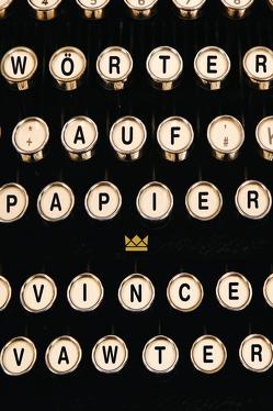 Wörter auf Papier von Herzke,  Ingo, Vawter,  Vince