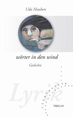 Wörter in den Wind von Houben,  Udo, Michnia,  Adam