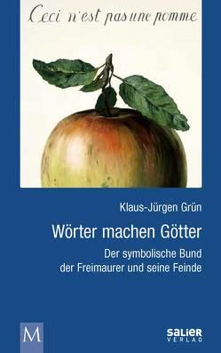 Wörter machen Götter von Fiedler,  Niklas, Grün,  Klaus-Jürgen