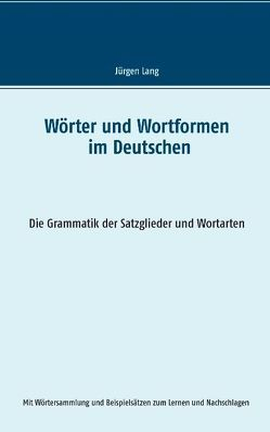 Wörter und Wortformen im Deutschen von Lang,  Jürgen