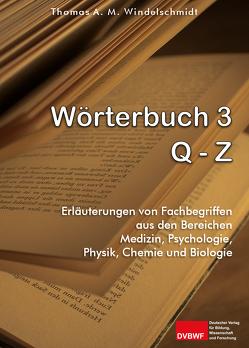 Wörterbuch 3: Q – Z von Windelschmidt,  Thomas A. M.
