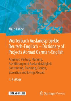 Wörterbuch Auslandsprojekte Deutsch-Englisch – Dictionary of Projects Abroad / German-English von Lange,  Klaus