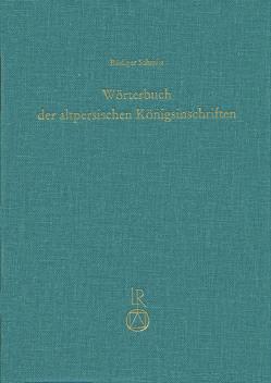 Wörterbuch der altpersischen Königsinschriften von Schmitt,  Rüdiger