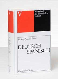 Wörterbuch der industriellen Technik Band 5 von Bernalte,  Silvia, Ernst,  Richard, Hermo,  Ignacio