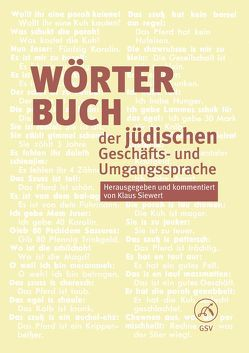 Wörterbuch der jüdischen Geschäfts- und Umgangssprache von Siewert,  Klaus