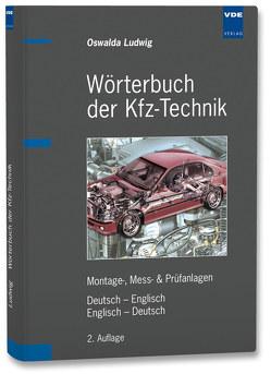 Wörterbuch der Kfz-Technik von Ludwig,  Oswalda