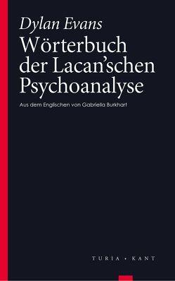 Wörterbuch der Lacan'schen Psychoanalyse von Burkhart,  Gabriella, Evans,  Dylan