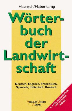 Wörterbuch der Landwirtschaft von Haberkamp de Antón,  Gisela, Haensch,  Günther