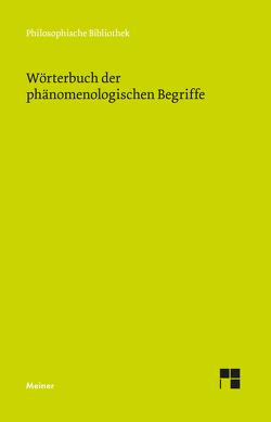 Wörterbuch der phänomenologischen Begriffe von Vetter,  Helmuth