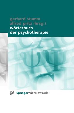 Wörterbuch der Psychotherapie von Gumhalter,  P., Pritz,  Alfred, Stumm,  Gerhard, Voracek,  M.