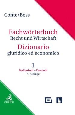 Wörterbuch Recht & Wirtschaft Band 1: Italienisch-Deutsch von Boss,  Hans, Conte,  Giuseppe, Linhart,  Karin, Morosini,  Federica, Voltmer,  Leonhard