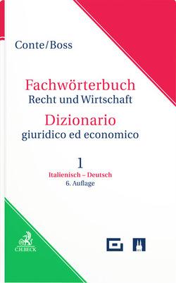 Wörterbuch der Rechts- und Wirtschaftssprache Teil 1: Italienisch-Deutsch von Boss,  Hans, Conte,  Giuseppe, Vollmer,  Leonhard
