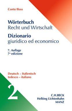 Wörterbuch Recht und Wirtschaft – Dizionario giuridico ed economico von Boss,  Hans, Conte,  Giuseppe