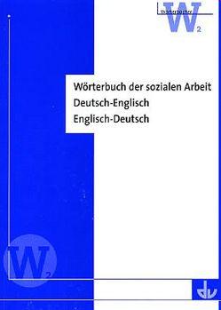 Wörterbuch der sozialen Arbeit von Herrmann,  Peter