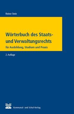 Wörterbuch des Staats- und Verwaltungsrechts von Stein,  Reiner