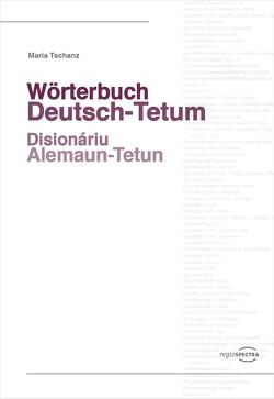 Wörterbuch Deutsch-Tetum von Tschanz,  Maria