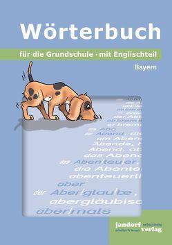 Wörterbuch für die Grundschule (Ausgabe Bayern) von Wachendorf,  Peter