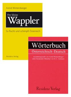 Wörterbuch Österreichisch Deutsch & Der kleine Wappler von Artmann,  H. C., Wintersberger,  Astrid