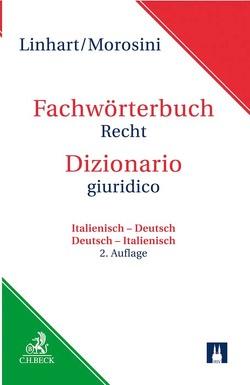Wörterbuch Recht von Linhart,  Karin, Morosini,  Federica