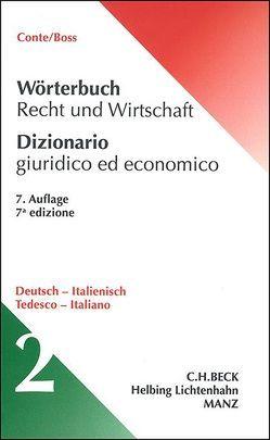 Wörterbuch Recht und Wirtschaft von Boss,  Hans, Conte,  Giuseppe