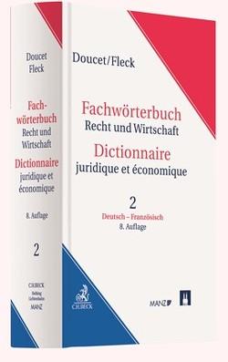Wörterbuch Rechts- und Wirtschaftssprache von Doucet,  Michel, Fleck,  Klaus E W