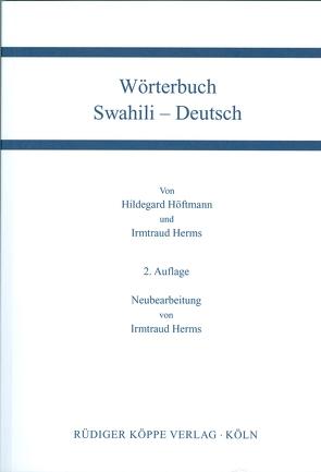 Wörterbuch Swahili-Deutsch / Deutsch-Swahili von Herms,  Irmtraud, Höftmann,  Hildegard, Legère,  Karsten