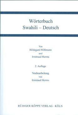 Wörterbuch Swahili-Deutsch von Herms,  Irmtraud, Höftmann,  Hildegard