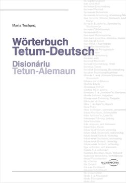 Wörterbuch Tetum-Deutsch von Tschanz,  Maria