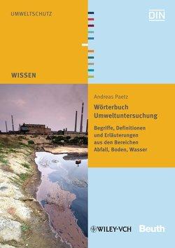 Wörterbuch Umweltuntersuchung – Buch mit E-Book von Paetz,  Andreas