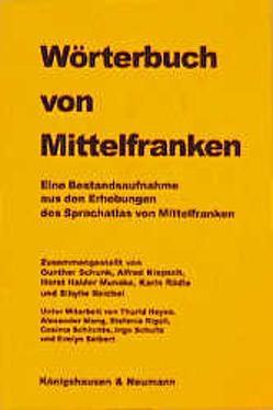 Wörterbuch von Mittelfranken von Klepsch,  Alfred, Munske,  Horst H, Rädle,  Karin, Reichel,  Sibylle, Schunk,  Gunther