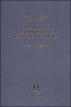 Wörterbuch zu Martin Luthers deutschen Schriften Lang – Lehmgrube von Bebermeyer,  Gustav, Bebermeyer,  Renate