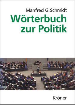 Wörterbuch zur Politik von Schmidt,  Manfred G.