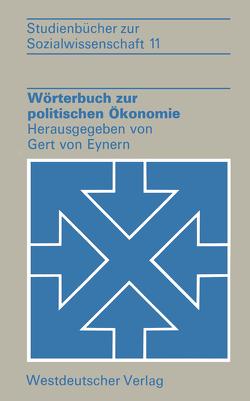 Wörterbuch zur politischen Ökonomie von Eynern,  Gert von