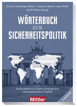 Wörterbuch zur Sicherheitspolitik von Meier,  Ernst-Christoph