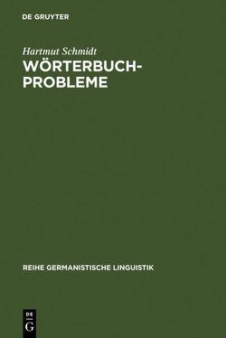 Wörterbuchprobleme von Schmidt,  Hartmut