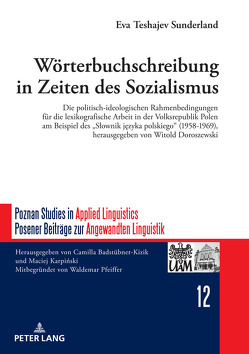 Wörterbuchschreibung in Zeiten des Sozialismus von Teshajev,  Eva
