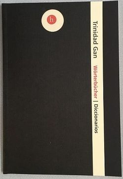 Wörterbücher von Gan,  Trinidad, Gutiérrez-Wienken,  Geraldine, Weber,  Martina