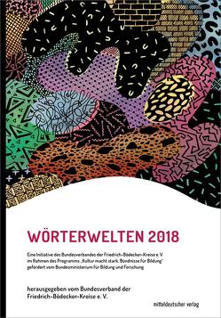 Wörterwelten 2018 von der Friedrich-Bödecker-Kreise e.V.,  Bundesverband