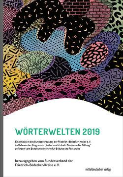 Wörterwelten 2019 von der Friedrich-Bödecker-Kreise e.V.,  Bundesverband