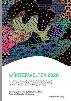 Wörterwelten 2020 von Bundesverband der Friedrich-Bödecker-Kreise e.V.