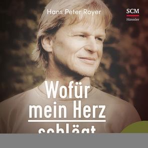 Wofür mein Herz schlägt von Falk,  Martin, Royer,  Hans Peter